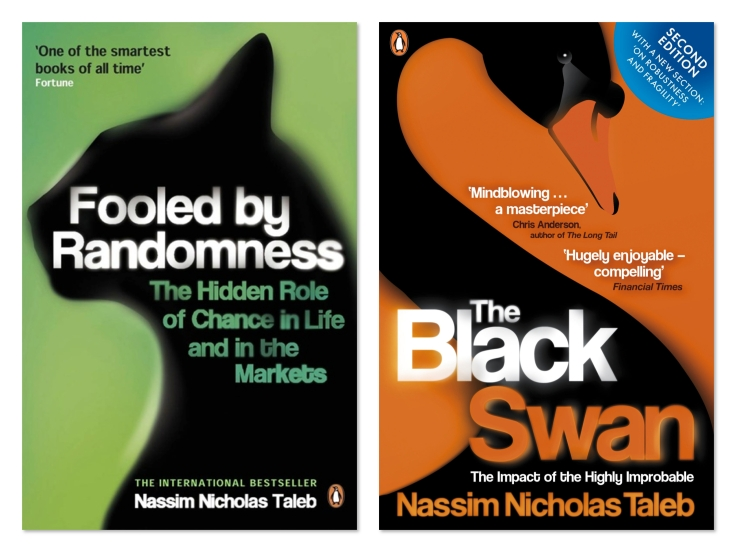"""Fooled by Randomness"" and ""The Black Swan"""
